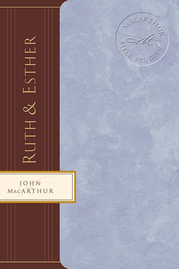 Ruth and Esther ebook by John F. MacArthur