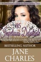 His Impetuous Debutant ebook by Jane Charles