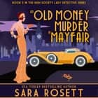 An Old Money Murder in Mayfair audiobook by