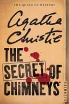 The Secret of Chimneys ebook by Agatha Christie