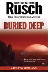 Buried Deep: A Retrieval Artist Novel ebook by Kristine Kathryn Rusch