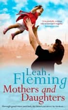 Mothers and Daughters ebook by Leah Fleming