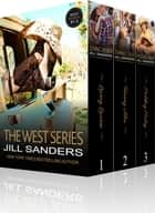 The West Series ebook by Jill Sanders