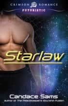Starlaw ebook by Candace Sams