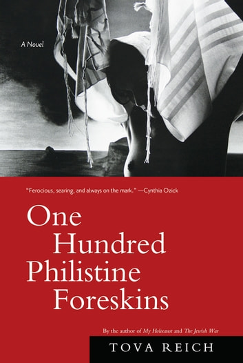 One hundred philistine foreskins ebook by tova reich 9781619022041 one hundred philistine foreskins a novel ebook by tova reich fandeluxe Image collections