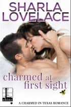 Charmed at First Sight 電子書 by Sharla Lovelace