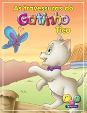 As aventuras do Gatinho Tico ebook by Roberto Belli