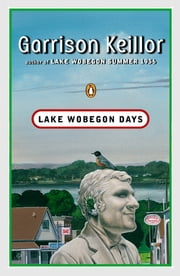 Lake Wobegon Days ebook by Garrison Keillor, Mike Lynch