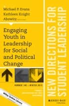 Engaging Youth in Leadership for Social and Political Change ebook by Michael P. Evans,Kathleen Knight Abowitz