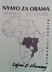 Nyayo Za Obama ebook by Safari E. Ohumay