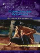 CONCEALED WEAPON ebook by Susan Peterson