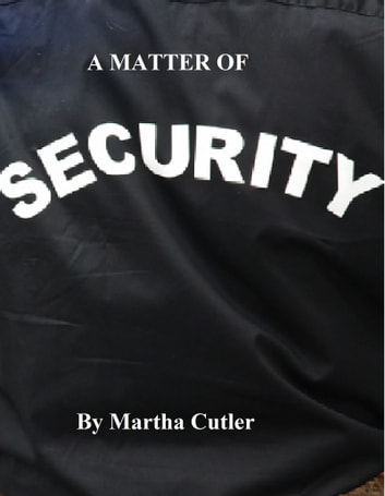 A Matter of Security ebook by Martha Cutler