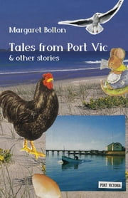 Tales from Port Vic ebook by Margaret Bolton