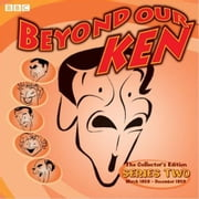 Beyond Our Ken The Collector's Edition - Series 2 audiobook by Barry Took, Eric Merriman