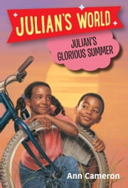 Julian's Glorious Summer ebook by Ann Cameron