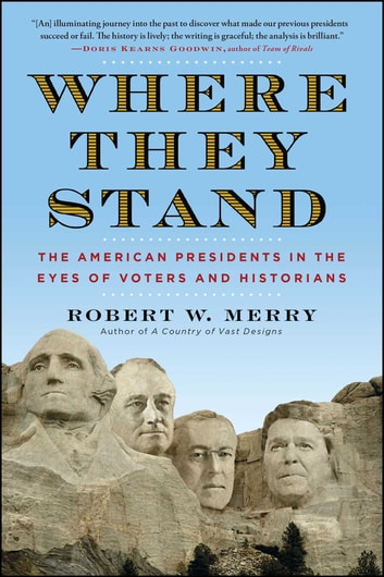 Where They Stand Ebook By Robert W Merry 9781451625431 Rakuten Kobo