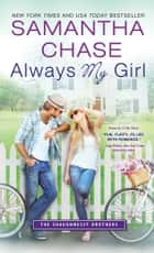 Always My Girl ebook by Samantha Chase