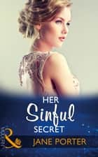 Her Sinful Secret (Mills & Boon Modern) (The Disgraced Copelands, Book 3) eBook by Jane Porter