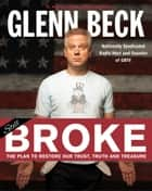 Broke ebook by Glenn Beck,Kevin Balfe