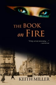 The Book on Fire ebook by Keith Miller
