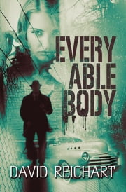 Every Able Body ebook by David Reichart