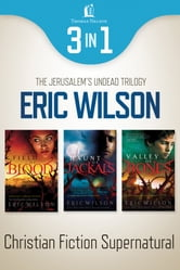 Jerusalem's Undead Supernatural 3-in-1 Bundle ebook by Eric Wilson