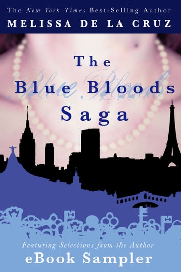 The Blue Bloods Saga eBook Sampler ebook by Melissa de la Cruz