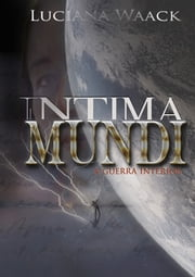 Intima Mundi ebook by Luciana Waack