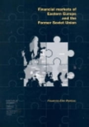 Financial Markets of Eastern Europe and the former Soviet Union ebook by Perquel, François