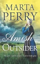 Amish Outsider eBook by Marta Perry