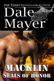 SEALs of Honor: Macklin ebook by Dale Mayer