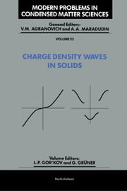Charge Density Waves in Solids ebook by Gor'kov, L.P.
