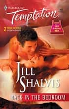 Back in the Bedroom ebook by Jill Shalvis