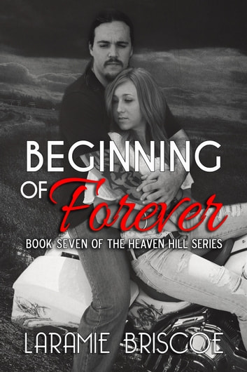 Beginning of Forever ebook by Laramie Briscoe