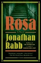 Rosa ebook by Jonathan Rabb
