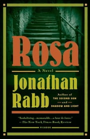 Rosa - A Novel ebook by Jonathan Rabb