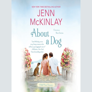 About a Dog audiobook by Jenn McKinlay