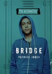 Bridge ebook by Patrick  Jones