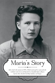 Maria's Story ebook by Joseph Kula and Maria Kula