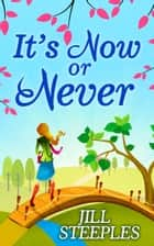 It's Now Or Never ebook by