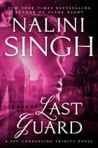 Last Guard ebook by Nalini Singh
