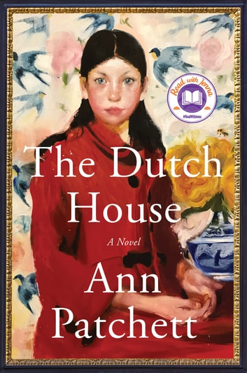 The Dutch House - A Novel E-bok by Ann Patchett