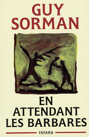 En attendant les barbares ebook by Guy Sorman