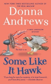 Some Like It Hawk - A Meg Langslow Mystery ebook by Donna Andrews