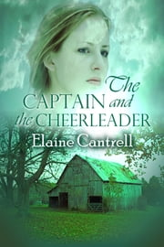 The Captain and the Cheerleader ebook by Elaine Cantrell