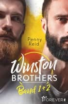 Winston Brothers Band 1 + 2 eBook by Penny Reid, Sybille Uplegger