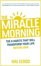 The Miracle Morning ebook by Hal Elrod