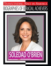 Soledad O'Brien - Television Journalist ebook by David Robson