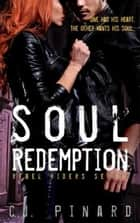Soul Redemption - Rebel Riders, #2 ebook by C.J. Pinard