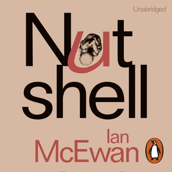 Nutshell audiobook by Ian McEwan